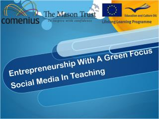 Entrepreneurship With A Green Focus Social Media In Teaching