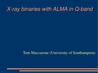 X-ray binaries with ALMA in Q-band