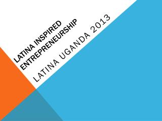Latina Inspired Entrepreneurship