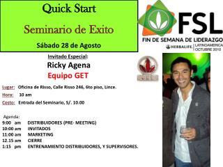 Quick Start Seminario de Exito S�bado 28 de Agosto