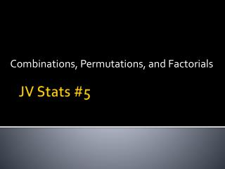 JV Stats #5