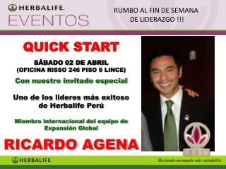 QUICK START SÁBADO 02 DE ABRIL (OFICINA RISSO 246 PISO 6 LINCE) Con nuestro invitado especial