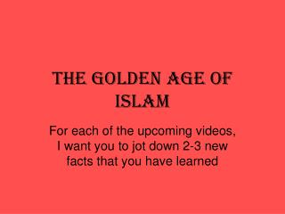 The Golden Age of Islam