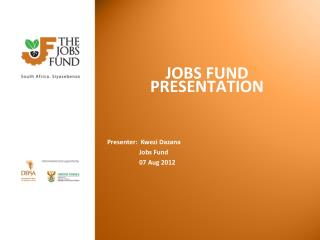 JOBS FUND PRESENTATION