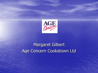 Margaret Gilbert Age Concern Cookstown Ltd