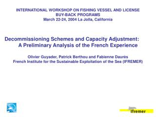 INTERNATIONAL WORKSHOP ON FISHING VESSEL AND LICENSE BUY-BACK PROGRAMS
