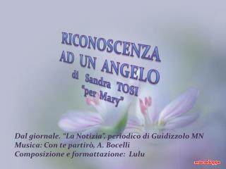 RICONOSCENZA AD  UN  ANGELO di    Sandra   TOSI  per  Mary