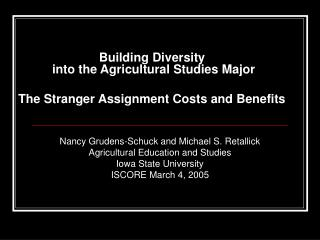 Building Diversity  into the Agricultural Studies Major The Stranger Assignment Costs and Benefits
