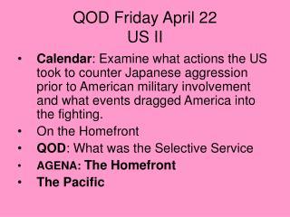 QOD Friday April 22 US II
