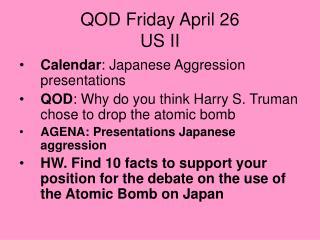 QOD Friday April 26 US II