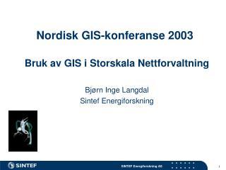 Nordisk GIS-konferanse 2003