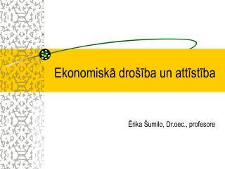 Ekonomiskā drošība un attīstība