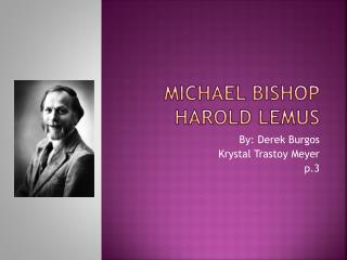 Michael Bishop Harold  Lemus