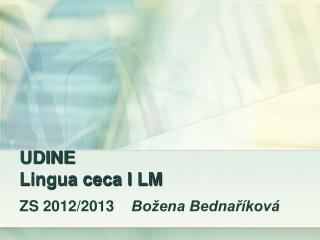UDINE Lingua ceca I LM