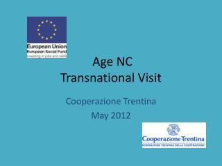 Age NC Transnational Visit