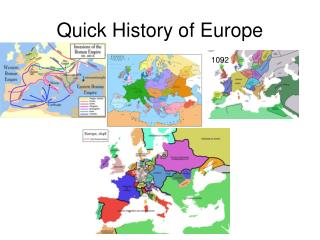 Quick History of Europe
