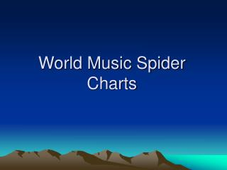 World Music Spider Charts