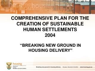 COMPREHENSIVE PLAN FOR THE CREATION OF SUSTAINABLE HUMAN SETTLEMENTS 2004
