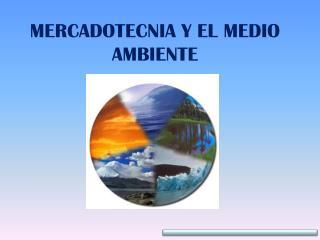 MERCADOTECNIA Y EL MEDIO AMBIENTE