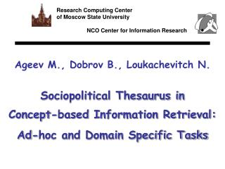 Sociopolitical Thesaurus in  Concept-based Information Retrieval: Ad-hoc and Domain Specific Tasks