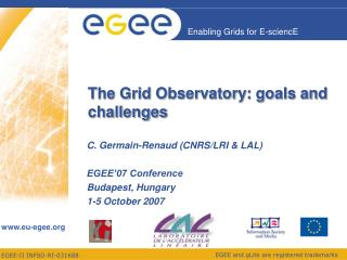 The Grid Observatory: goals and challenges