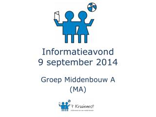 Informatieavond 9 september 2014
