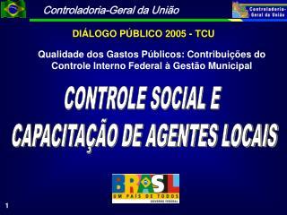 CONTROLE SOCIAL E  CAPACITA  O DE AGENTES LOCAIS