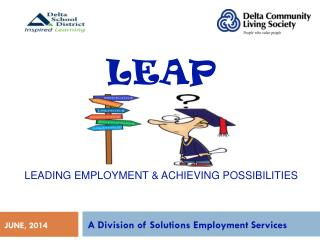 LEAP Leading Employment & Achieving Possibilities