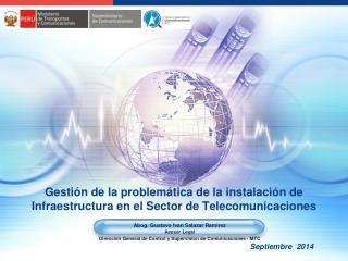 Gestión de la problemática de la instalación de Infraestructura en el Sector de Telecomunicaciones