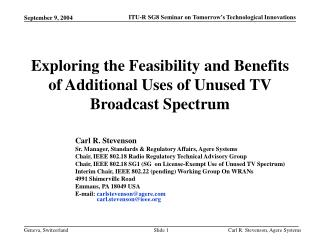 Exploring the Feasibility and Benefits of Additional Uses of Unused TV Broadcast Spectrum