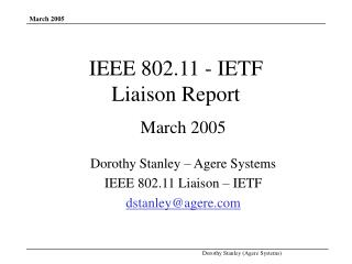 IEEE 802.11 - IETF  Liaison Report