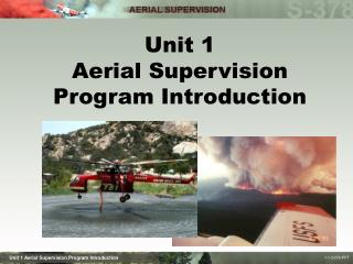 Unit 1 Aerial Supervision Program Introduction
