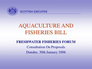 AQUACULTURE AND FISHERIES BILL