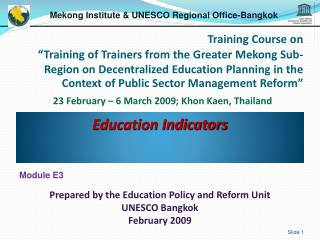 Education Indicators