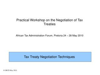 Practical Workshop on the Negotiation of Tax Treaties