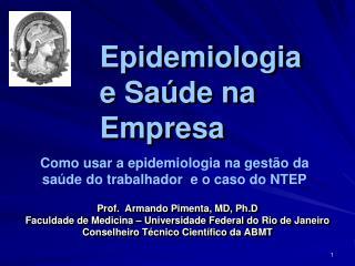 Epidemiologia e Saúde na Empresa