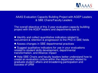 AAAS Evaluation Capacity Building Project with AGEP Leaders & SBE Chairs/Faculty Leaders