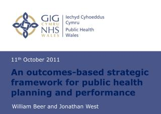 An outcomes-based strategic framework for public health planning and performance