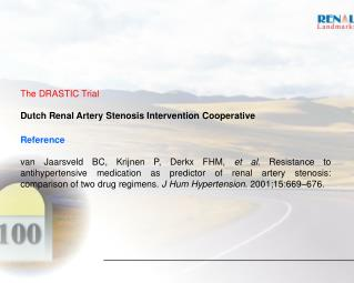 The DRASTIC Trial Dutch Renal Artery Stenosis Intervention Cooperative