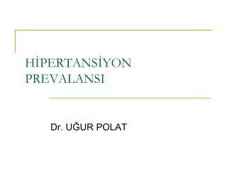 HIPERTANSIYON PREVALANSI