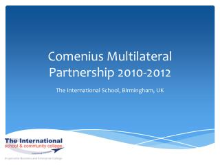 Comenius Multilateral Partnership 2010-2012