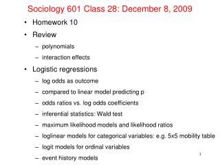 Sociology 601 Class 28: December 8, 2009