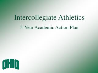 Intercollegiate Athletics  5-Year Academic Action Plan