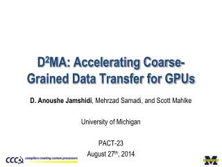 D 2 MA: Accelerating Coarse-Grained Data Transfer for GPUs
