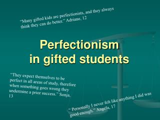 Perfectionism  in gifted students