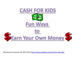 CASH FOR KIDS Fun  Ways  to  Earn Your Own Money