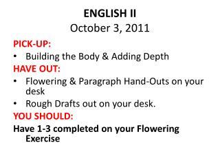 ENGLISH II October 3, 2011