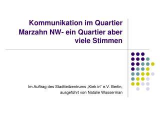Kommunikation im Quartier Marzahn NW- ein Quartier aber viele Stimmen