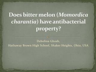 Does bitter melon ( Momordica charantia ) have antibacterial property?