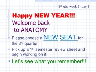Happy NEW YEAR!!! Welcome back  to ANATOMY